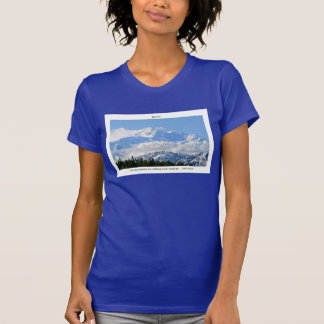 Denali / Mtns are calling-J Muir/with border T-Shirt