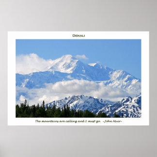 Denali/Mtns está llamando-j a Muir/con la frontera Posters