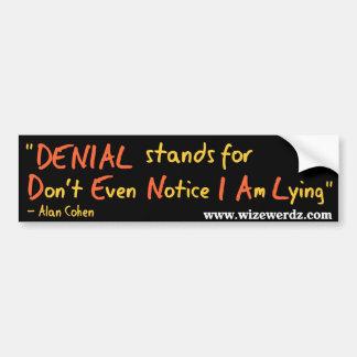 Denial Bumper Sticker Car Bumper Sticker