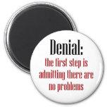 Denial Fridge Magnet