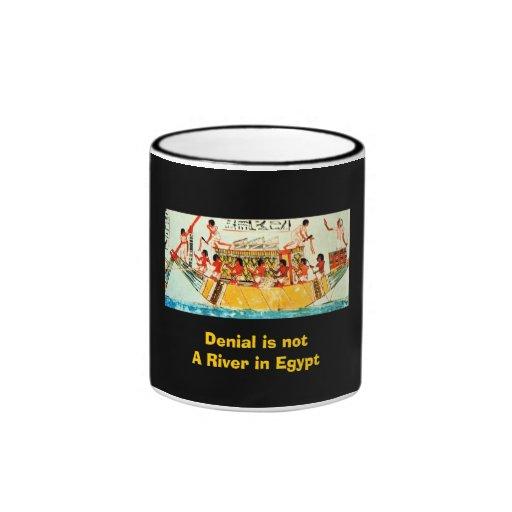 Denial is not A River in Egypt Ringer Coffee Mug