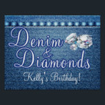 "Denim and Diamonds Party Poster<br><div class=""desc"">Denim and Diamonds Poster,  Party Supplies and Decorations. Additional Denim and Diamonds Party Decor items available at Metro-Event.com and Metro-events on Zazzle</div>"
