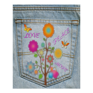 Denim Back Pocket Flowers Peace Love Hope Poster