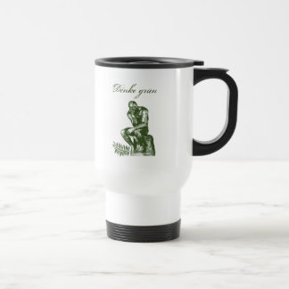 Denke grün - Mit Auguste Rodins Denker 15 Oz Stainless Steel Travel Mug