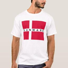 denmark danmark flag country danish text name T-Shirt