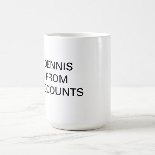 Dennis Coffee Mug