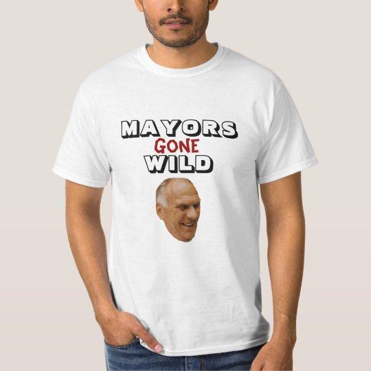 Dennis Elwell - Mayors Gone Wild T-Shirt