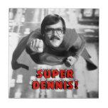 Dennis estupendo tejas