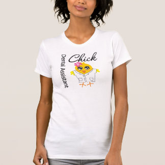 Dental Assistant Chick Shirt