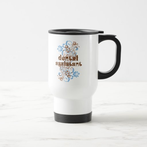 Dental Assistant Cute Gift 15 Oz Stainless Steel Travel Mug