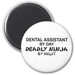 Dental Assistant Deadly Ninja Magnet