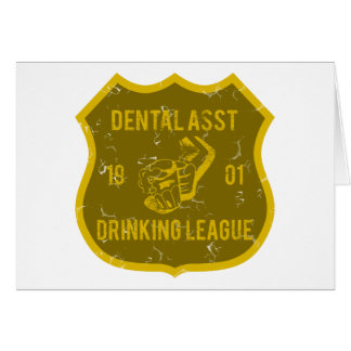 Dental Assistant Drinking League Card