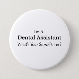 Dental Assistant Pinback Button