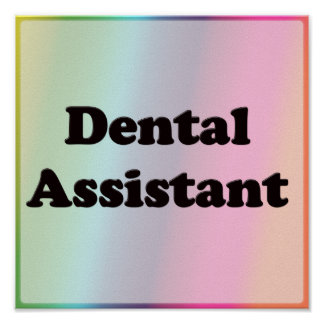 Dental Assistant Poster