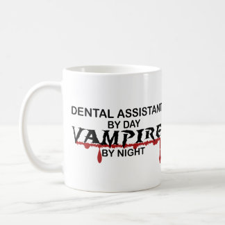 Dental Assistant Vampire by Night Coffee Mug