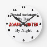 Dental Assistant/Zombie Hunter Clock