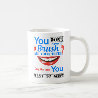 Dental coffee mug with slogan a perfect gift