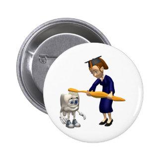 Dental Hygiene or Dentist Graduation Gifts Pinback Button