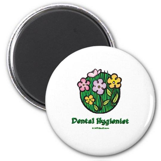 Dental Hygienist Blooms 1 Magnet