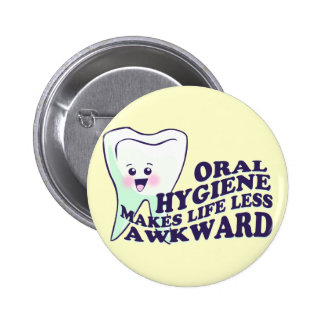 Dental Hygienist Pinback Button