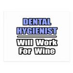 Dental Hygienist...Will Work For Wine Postcard