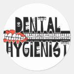 Dental Hygienist with TEETH! Round Sticker