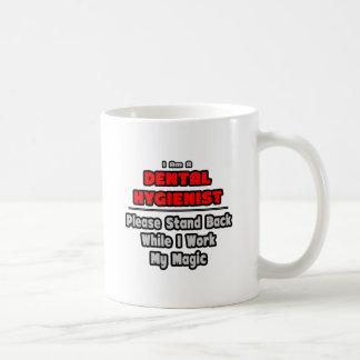 Dental Hygienist Work My Magic Coffee Mug