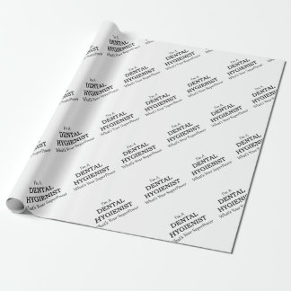 DENTAL HYGIENIST WRAPPING PAPER