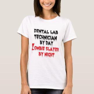 Dental Lab Technician by Day Zombie Slayer T-Shirt