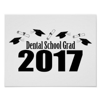 Dental School Grad 2017 Caps And Diplomas (Black) Poster
