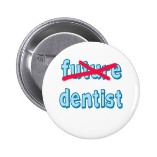 Dental School Grad Products Pinback Button