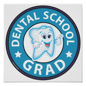 Dental School Graduation Poster