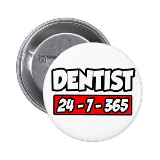 Dentist 24-7-365 button