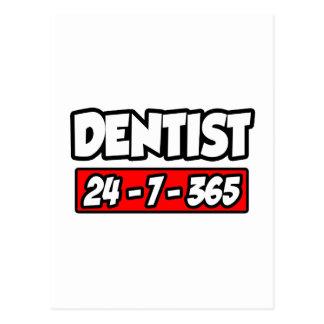 Dentist 24-7-365 postcard
