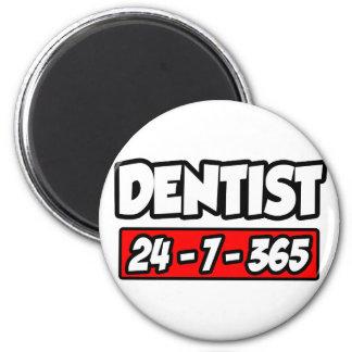 Dentist 24-7-365 refrigerator magnet