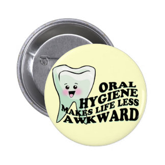 Dentist and Dental Hygienist Gifts Button