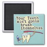 Dentist and Dental Hygienist Humor 2 Inch Square Magnet