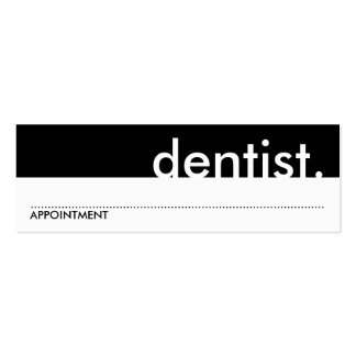 dentist. (appointment card) mini business card