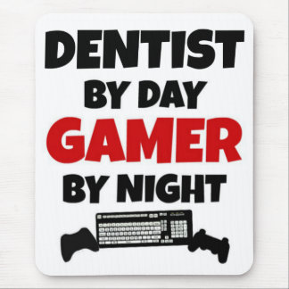 Dentist by Day Gamer by Night Mouse Pad