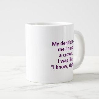 Dentist crown 20 oz large ceramic coffee mug