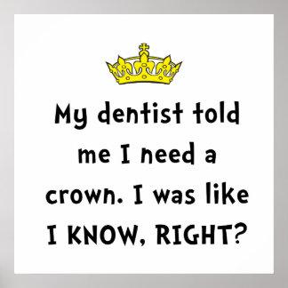 Dentist Crown Poster