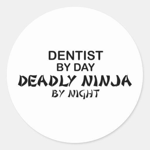 Dentist Deadly Ninja by Night Round Sticker
