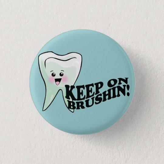 Dentist Dental Hygienist Humor Button