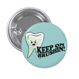 Dentist Dental Hygienist Humor 1 Inch Round Button