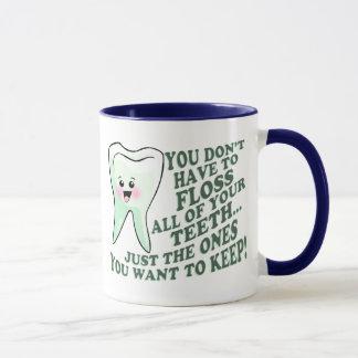 Dentist Dental Hygienist Humor Mug