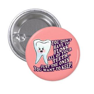 Dentist Dental Hygienist Periodontist 1 Inch Round Button