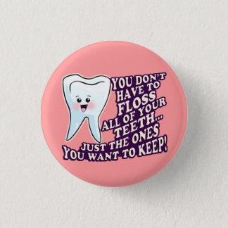 Dentist Dental Hygienist Periodontist Pinback Button