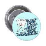 Dentist Dental Hygienist Pin