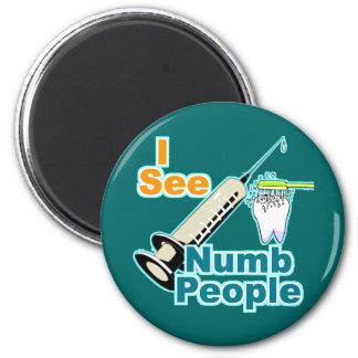 Dentist Dental Professional 2 Inch Round Magnet
