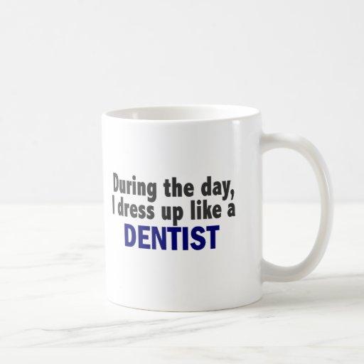 Dentist During The Day Mug